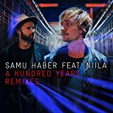 A Hundred Years (Remixes)