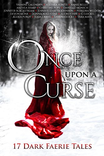 once-upon-a-curse-17-dark-faerie-tales-english-edition