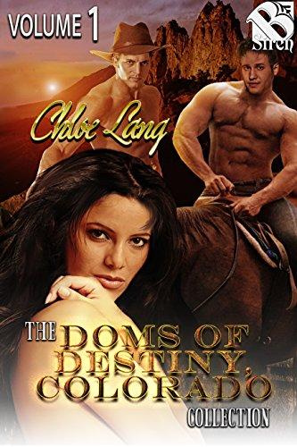 The Doms of Destiny, Colorado Collection, Volume 1 [Box Set] (Siren Publishing Menage Amour) (Lange 1 Box)
