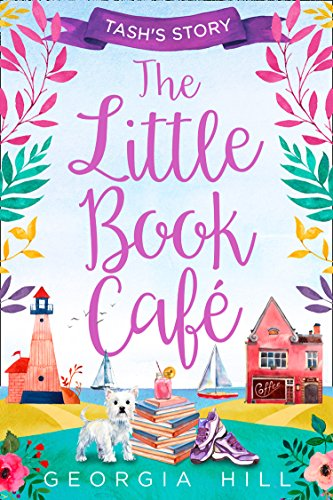 The Little Book Café: Tash's Story (The Little Book Café, Book 1) (English Edition)