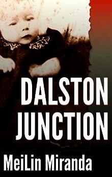 Dalston Junction: A Short Story (English Edition) di [Miranda, MeiLin]