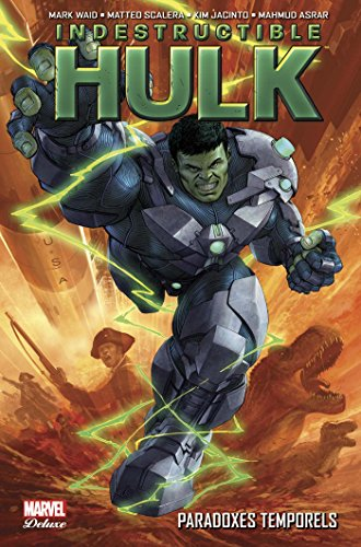 Indestructible Hulk, Tome 2 : Paradoxes temporels par Collectif