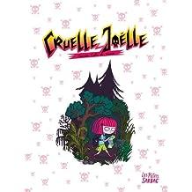 Cruelle Joëlle, Intégrale :