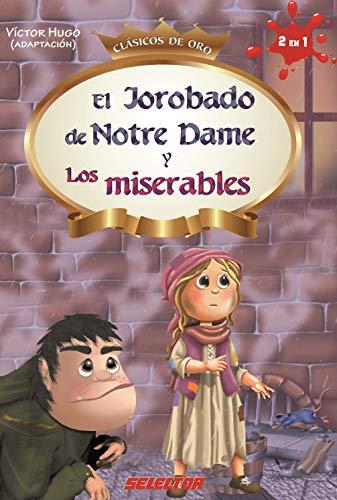 El jorobado de Notre Dame y Los miserables por Victor Hugo