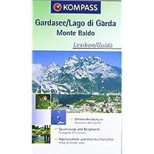 Lago di Garda, Monte Baldo: Carta escursionistica, cicloturistica, nautica. Wander-, Bike- und Seekarte. GPS-genau. 1:50.000
