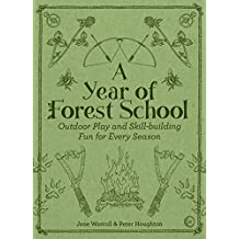 A Year of Forest School (English Edition)
