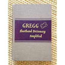 Gregg Shorthand Dictionary Simplified by John Robert Gregg (1949-12-01)