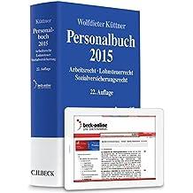 Personalbuch 2014: Arbeitsrecht, Lohnsteuerrecht, Sozialversicherungsrecht - Rechtsstand: 1. Januar 2014