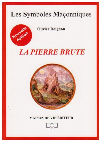 Pierre Brute Ne (la)