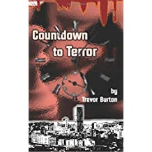 Countdown to Terror by Trevor Burton (2013-07-16)
