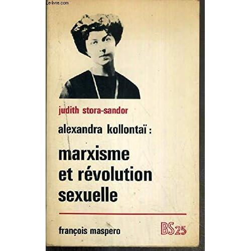 Alexandra Kollontaï : Marxisme et révolution sexuelle.