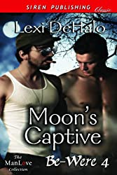 Moon's Captive [Be-Were 4] (Siren Publishing Classic ManLove)