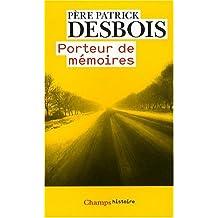 Porteur De Memoires
