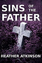 Sins of the Father (The Alardyce Series Book 1)