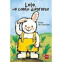 Lolo, un conejo diferente (Álbumes ilustrados)