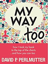 MY WAY TOO: Book Marketing And A Little Bit More!