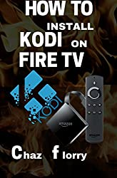 How To Install Kodi On Fire Tv: A detailed Kodi installation Guide with Screenshots