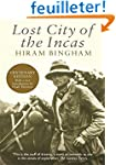 Lost City of the Incas: The Story of...