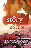 #7: Our Story Needs No Filter