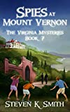 #4: Spies at Mount Vernon (The Virginia Mysteries Book 7)