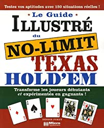 Le Guide illustré du No Limit Texas Hold'em