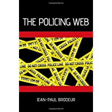 The Policing Web (Studies in Crime and Public Policy (Hardcover))