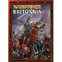 Bretonnia (Warhammer Armies) by Anthony Reynolds (2004-01-31)