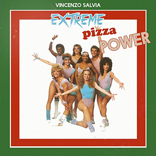 Extreme Pizza Power - Extreme Pizza