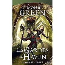 Les Gardes de Haven: Darkwood, T3