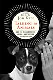 #6: Talking to Animals: How You Can Understand Animals and They Can Understand You