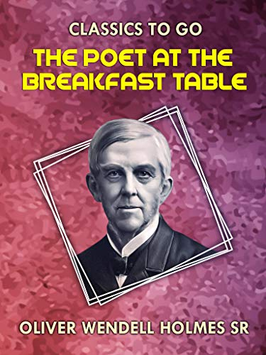 The Poet At the Breakfast Table (English Edition)