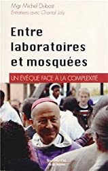 Entre laboratoires et mosquées : Un évêque face à la complexité