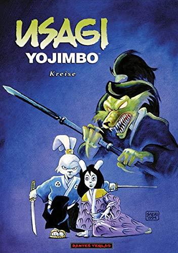 Usagi Yojimbo 6 - Kreise (Usagi Yojimbo / Gesamtausgabe) (Dantes Kreis)
