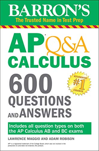 Barron's AP Q&A Calculus: 600 Questions and Answers por Lawrence Maggio