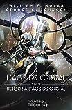L'âge de cristal - Retour à l'âge de cristal (Nouveaux Millénaires)