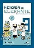 Memoria de elefante 3: cuaderno de entretenimiento: Para 7 y 8 años: tercero de primaria (Cuaderno de entretenimiento para las vacaciones)