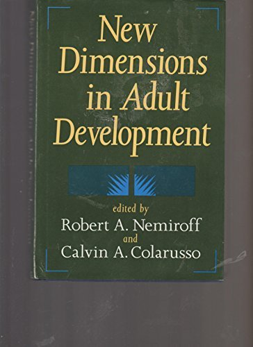 New Dimensions in Adult Development by Robert A., M.D. Nemiroff (1990-07-01)