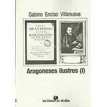 ARAGONESES ILUSTRES (I)