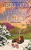 Whisper Falls: A Destiny Novel