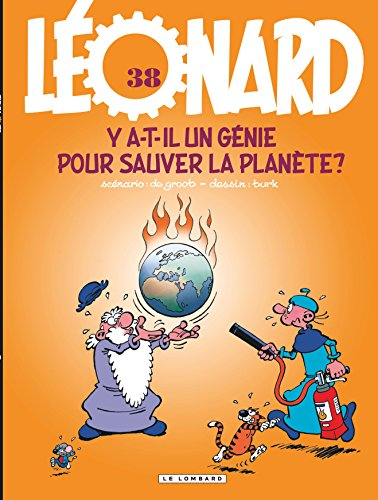 Léonard - tome 38 - Y a-t-il un génie pour sauver la planète ?