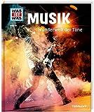 WAS IST WAS Band 116 Musik. Wunderwelt der Töne (WAS IST WAS Sachbuch, Band...
