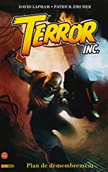 Terror Inc : Plan de démembrement