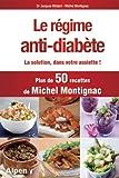 Le régime anti-diabète : Diabète : la solution dans votre assiette !