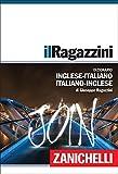 Il Ragazzini. Dizionario inglese-italiano, italiano-inglese