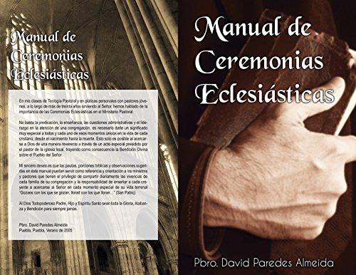 Manual de Ceremonias Eclesiásticas por David Paredes Almeida