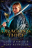 Dragon's Thief: A Reverse Harem Serial (Blood Prophecy Book 1) by Lili Zander, Rory Reynolds