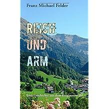 Reich und Arm: Eine Geschichte aus dem Bregenzerwald