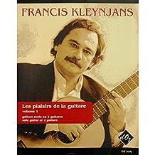 les plaisirs de la guitare - Francis Kleynjans