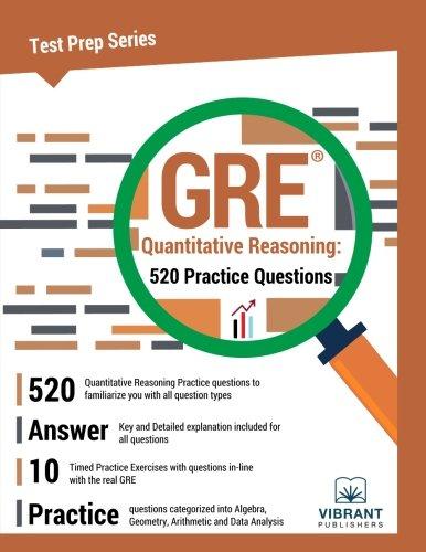 GRE Quantitative Reasoning: 520 Practice Questions: Volume 28 (Test Prep)
