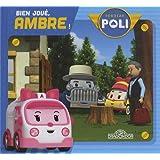 Robocar Poli - Bien joué, Ambre!